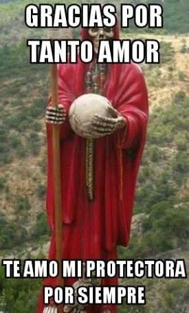 Imágenes de la Santa Muerte con frases chidas (30)