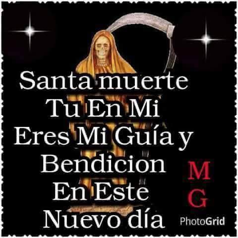 Imágenes De La Santa Muerte Con Frases Chidas Imágenes De